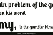 The Gambler's Worst Enemy: Emotions!...